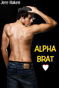 Alpha Brat (Gay Spanking Erotica)