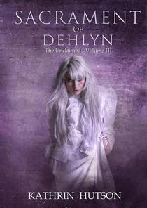 Sacrament of Dehlyn