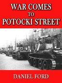 War Comes to Potocki Street