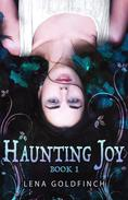 Haunting Joy: Book 1