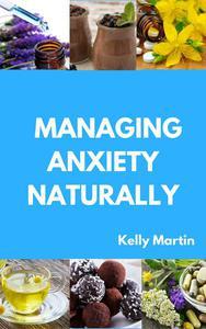 Managing Anxiety Naturally