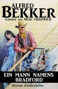 Ein Mann namens Bradford: Western Sonder-Edition