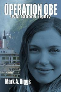 Operation OBE - Over Bloody Eighty