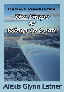 The Shape of Wings to Come