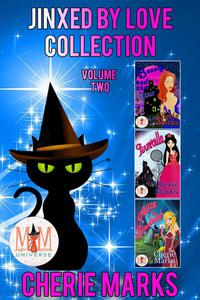 Jinxed by Love Collection: Magic and Mayhem Universe