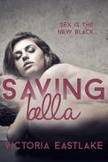 Saving Bella: Sex is the New Black