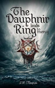 The Dauphnir Ring Leads to Mercy