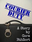 Courier Duty