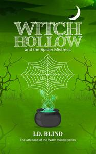Witch Hollow and the Spider Mistress