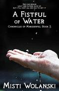 A Fistful of Water
