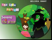 The Little Princess Serena & The Witch
