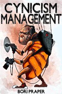 Cynicism Management