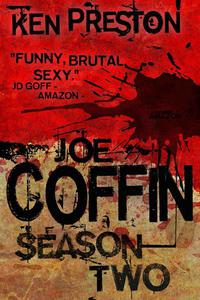 Joe Coffin Season Two