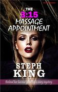 The 3:15 Massage Appointment: Behind Her Luscious Glow Lies A Scary Mystery