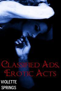 Classified Ads, Erotic Acts (BDSM Rope Bondage Erotic Romance)