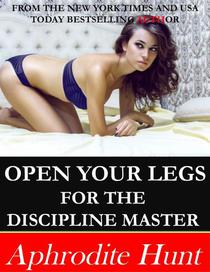 Open Your Legs for the Discipline Master
