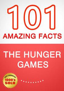 The Hunger Games - 101 Amazing Facts You Didn't Know