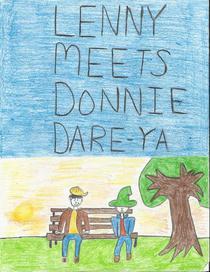 Lenny Meets Donnie Dare Ya!