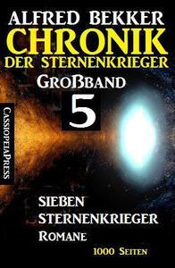 Großband 5 – Chronik der Sternenkrieger: Sieben Sternenkrieger-Romane
