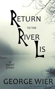 Return to the River Lis