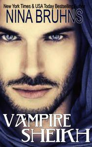 Vampire Sheikh - a full-length sexy contemporary paranormal romance