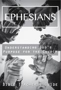 Ephesians: Understanding God's Purpose for the Church