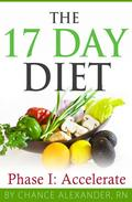 The 17 Day Diet:  Phase 1 Accelerate