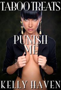 Taboo Treats: Punish Me