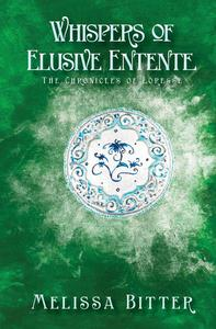 Whispers of Elusive Entente