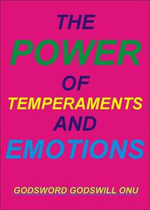 The Power of Temperaments and Emotions