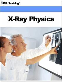 X-Ray Physics (X-Ray and Radiology)