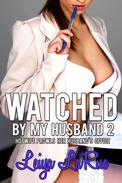 Watched By My Husband 2