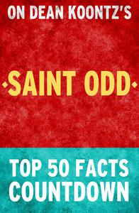 Saint Odd - Top 50 Facts Countdown