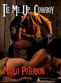 Tie Me Up Cowboy