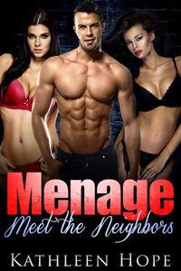 Menage: Meet The Neighbors