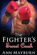 The Fighter's Secret Crush