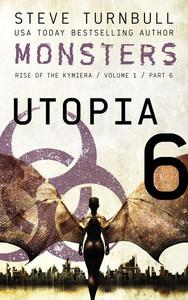 Monsters: Utopia
