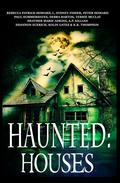 Haunted: Houses