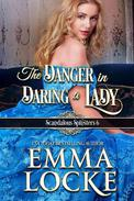 The Danger in Daring a Lady