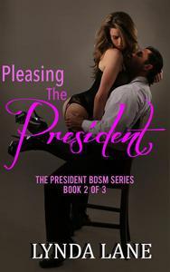 Pleasing the President