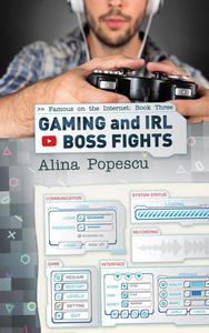 Gaming and IRL Boss Fights
