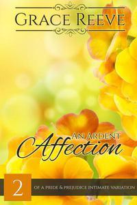 An Ardent Affection #2