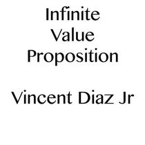 Infinite Value Proposition