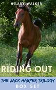 Riding Out: The Jack Harper Trilogy