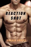 Reaction Shot: A BDSM Thriller