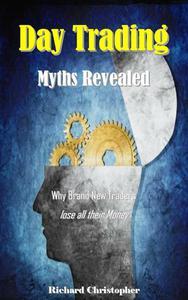 Day Trading Myths Revealed