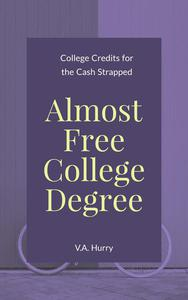 Almost Free College Degree