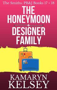 Pary Barry & John- The Honeymoon (#17) & Designer Family (#18)