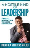 A Hostile Kind of Leadership