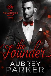 Trillionaire Boys' Club: The Founder
